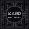 [COVER SONG - One Take] K.A.R.D - Don't Recall (Acoustic Ver.)