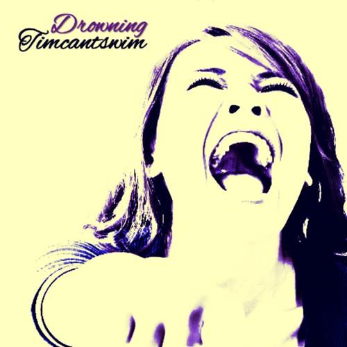 Timcantswim - Drowning (Original Mix)