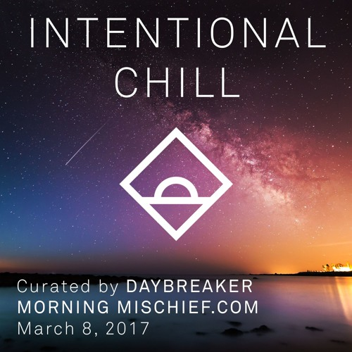 Morning Playlist: Intentional Chill
