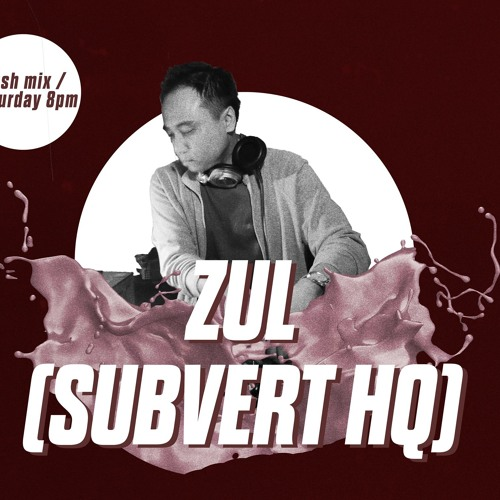 Subvert Sessions Podcast: The Lush Mix (Recorded at Lush 99.5FM Singapore, 4 March 2017)