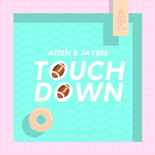 Touchdown (feat  Jay$ee) [Prod  by CashMoneyAP] by ATX