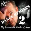 Owen Paul - My Favourite Waste Of Time (Jose Jimenez Remix) Promo