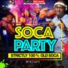 DJ ROY SOCA PARTY 100% OLD CALYPSO MIX