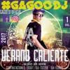 GagooDj - Verano Caliente Vol.(1)2017 Salta-Capital