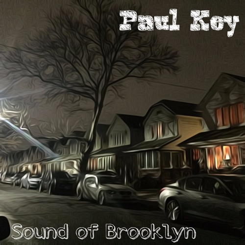 PaulKey - Sound Of Brooklyn (DEMO)