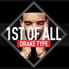FREE Drake type beat instrumental download - 1st Of All