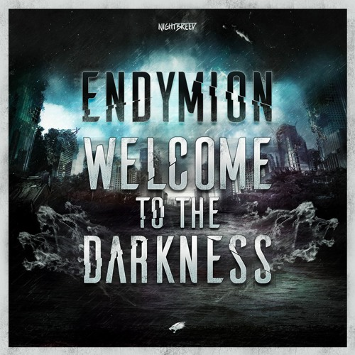 Endymion - Welcome To The Darkness