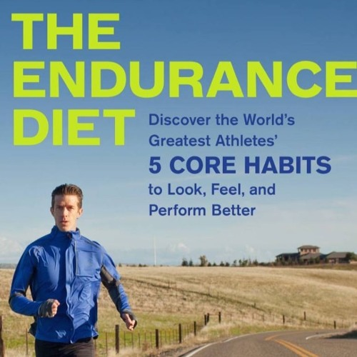 50: The Endurance Diet - Do's and Don'ts: Talking with Matt Fitzgerald