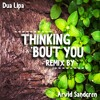 Dua Lipa - Thinking 'Bout You (Arvid Sandgren Remix)