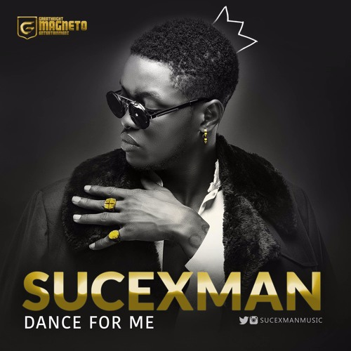 Sucexman Dance For Me (Audio)