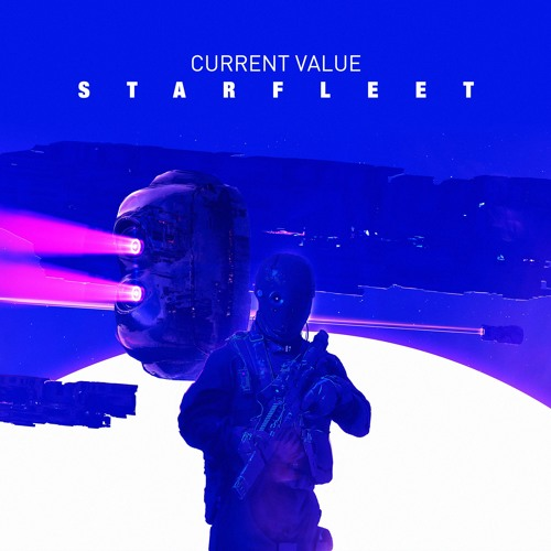 BLCKTNL041: Current Value - Starfleet EP
