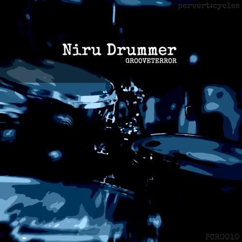 Grooveterror - Niru Drummer (PCR0010)