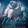 Never Is A Promise by Winter Renshaw, Narrated by Thomas Fawley and Katie McAble