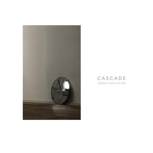 Sebastian Vivian - Cascade
