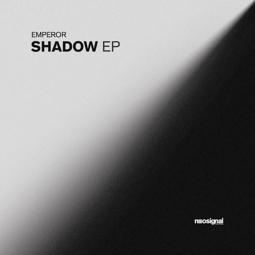 Emperor - Shadow EP [NSGNL014]