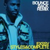 Big Sean Bounce Back Exssv X Stylesandcomplete Remix Mp3