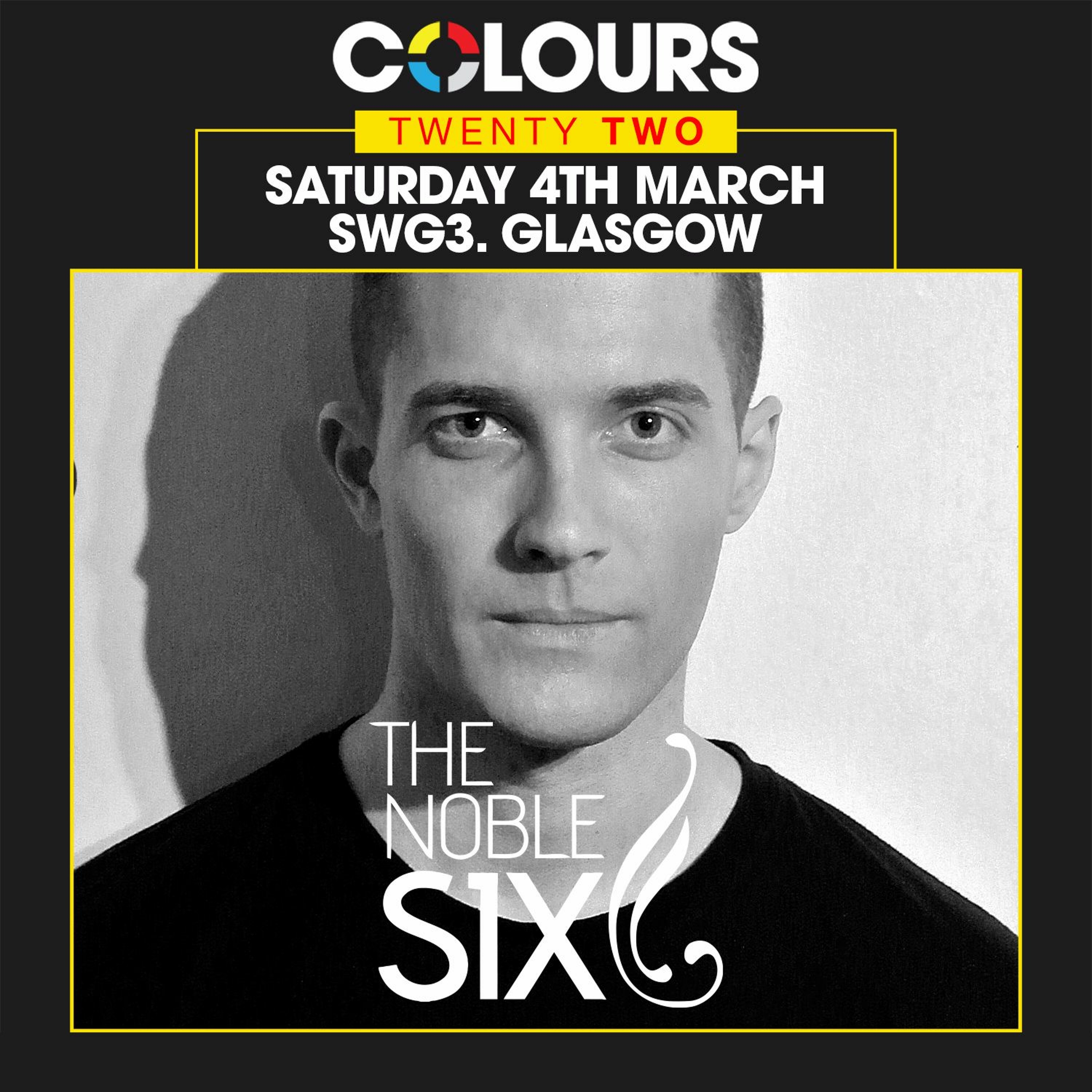 The Noble Six - Live @ Colours 22nd Birthday, Glasgow, Scotland 04/03/2017