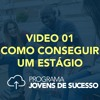Video 01 - Série
