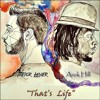 That's Life Ft. Arok Hill (Prod. by HXNS)