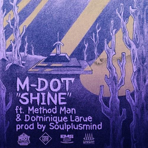 Shine ft. Method Man, Dominique Larue & Katy Gunn (prod. Soulplusmind) [OFFICIAL VIDEO ON YOUTUBE]