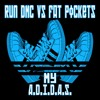 Run DMC Vs Fat Pockets - My ADIDAS (The Fat Pockets RMX)