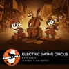 Electro SWING | Electric Swing Circus - Empires (Father Funk Remix)