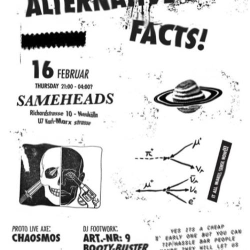 "live dj cut @ ""Alternative Facts"" - Sameheads 16.02.17"