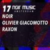 Olivier Giacomotto @ Noir Music Amsterdam, De Marktkantine Amsterdam 2017-02-17 Artwork