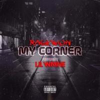 Raekwon - My Corner (Ft. Lil Wayne)