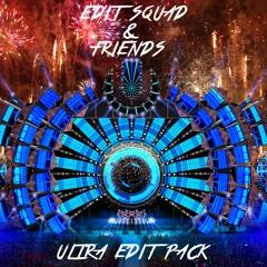 Edit Squad & Friends - UMF Edit Pack 2017 [Free Download]