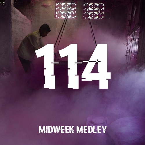 Closed Sessions Midweek Medley - 114