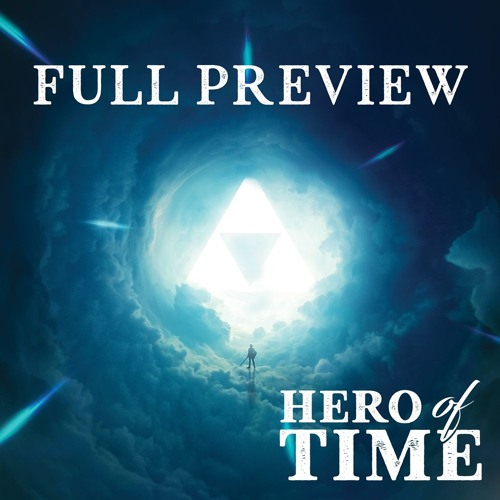Hero of Time (Full Preview)