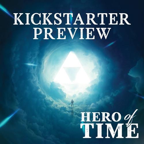 Hero of Time [Old Kickstarter Preview]
