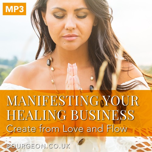 Manifesting Your Healing Business