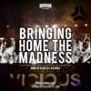 DV LM Bringing Home The Madness Vs Generation X Vs Vicious(F3rw3ll Mashup)