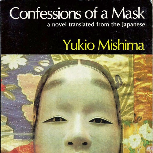 Episode 18 - Love, Violent Sexuality, and Western Influence in Yukio Mishima's Confessions of a Mask