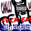 WRITTEN AN PRODUCED BY [CHALLY WHALLY}