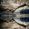 Chillswitch Engage Vol. 5 [A Future Bass/Chill Trap Mix]