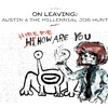 On Leaving: Austin & The Millennial Job Hunt Part 1 — The Timely Move