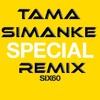 Special - Six60 (Tama Simanke Remix)