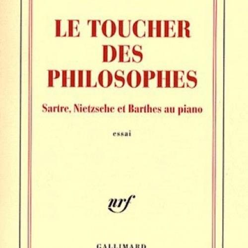 """""""Le toucher des philosophes"""" de François Noudelmann"""