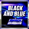 WWE- Black And Blue  Smackdown