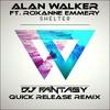 Alan Walker - Shelter (DJ Fantasy Quick Release Remix) ft. Roxanne Emmery.mp3