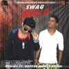 Swag Billo - The Royal Brothers - Rummy Ft. Rapper Money Singh