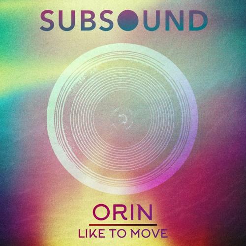 Orin - Like To Move (Original Mix)