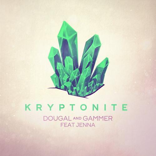 KRYPTONITE Dougal & Gammer Feat Jenna