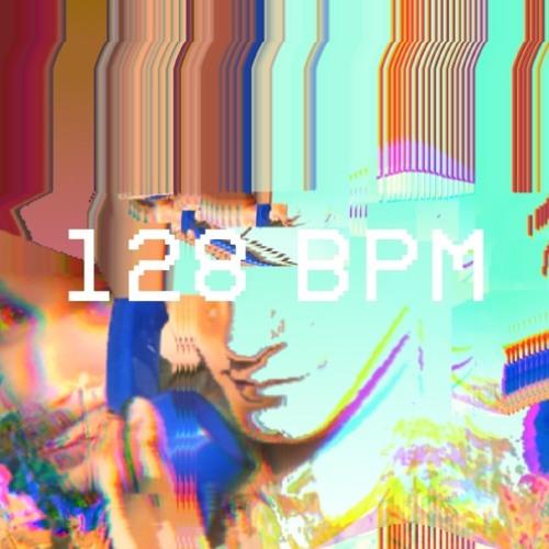 128 BPM
