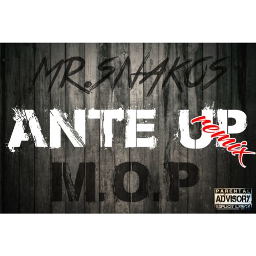Ante Up Remix (prod by Mr.Snakos)