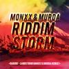 MONXX & MurDa - RIDDIM STORM
