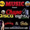 All Music80 Disco Chupa Eighty Part 2